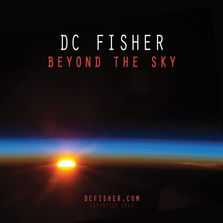 New album Beyond the Sky by DC Fisher album cover release date 1-21-2017